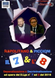 il 7 e l'8 Napolitano & Piccioni